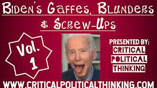 Joe Bidens Gaffes, Blunders, & Screw Ups Compilation Mixtape Vol. 1 Funny or Scary. You Judge
