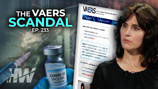 Episode 233: THE VAERS SCANDAL