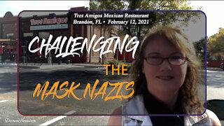 Challenging Mask Nazis - Episode 2 - Tres Amigos