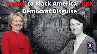 Traitor to Black America - KKK Democrat Disguise