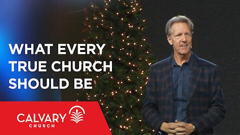 What Every True Church Should Be - John 17 - Skip Heitzig