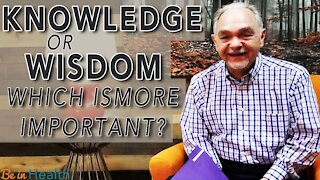 Knowledge or Wisdom: Which is More Important? - Pastor Benny Parish