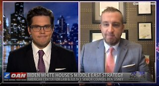 After Hours - OANN Middle East Strategy with Ben Sisney
