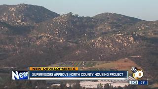 Supervisors approve North County housing project