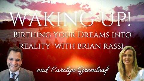 Waking Up! Birthing Your Dreams into Reality with Brian Rassi