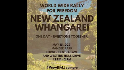 New Zealand World Wide Rally for Freedom this Saturday 15th May