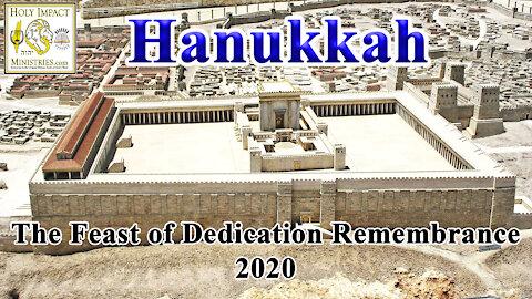 Hanukkah The Feast of Dedication Remembrance 2020