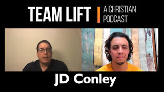 TEAM LIFT: A Christian Podcast (episode 01_JD Conley)