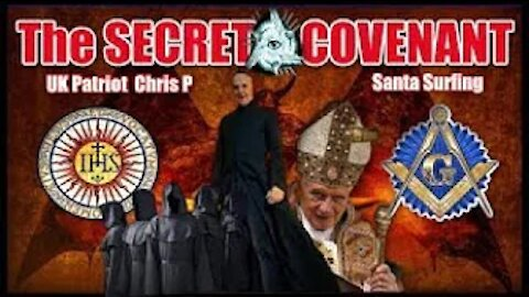 UKPatriot ChrisP & Santa Surfing, The SECRET COVENANT of The Illumin@ti--Never Meant To Be Released!