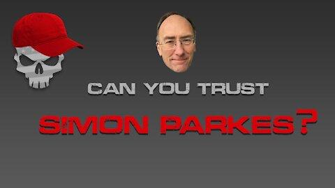 Can You Trust Simon Parkes?