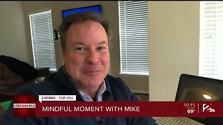 Mindful Moment With Mike: Staying Connected From Home