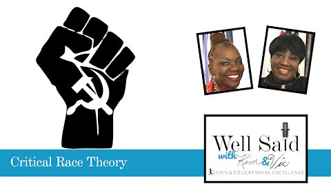 Well Said - Critical Race Theory Part 3