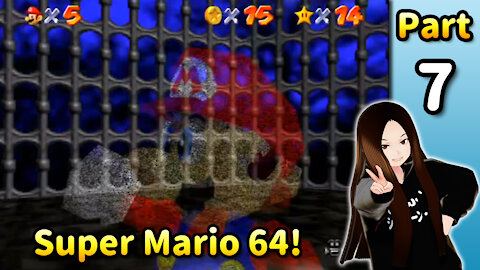 🇺🇸 🇯🇵 Vtuber Let's Play! - ⭐️ Super Mario 64 (Part 07)