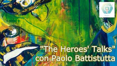 """The Heroes' Talks"" con Paolo Battistutta"