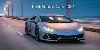 Best Future Cars 2021