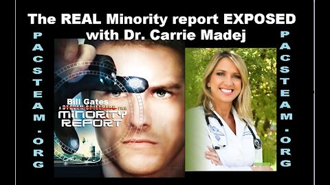 The REAL Minority report EXPOSED with Dr. Carrie Madej