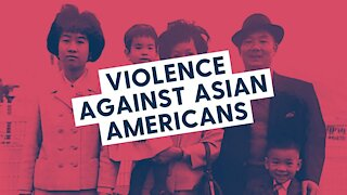 Violence Against Asian Americans 2