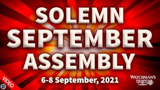 Watchman's Trumpet presents a Solemn September Assembly, September 6-8 2021.