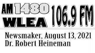 Wlea Newsmaker, August 13, 2021, Dr. Robert Heineman