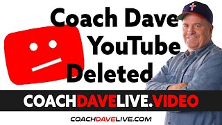 Coach Dave LIVE | 6-29-2021 | COACH DAVE YOUTUBE DELETED