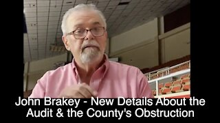 John Brakey Gives new Details from the Arizona Audit - Calls Out County for Obstructing