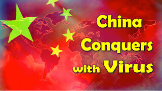 China Brags about Sending Virus to America