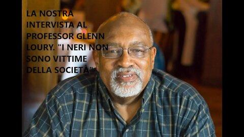 """La nostra intervista al Professor Glenn Loury. """"I neri non sono vittime della società"""""""
