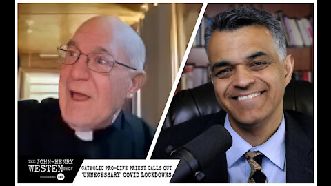 Catholic pro-life priest once silenced by bishops calls out 'unnecessary' COVID lockdowns