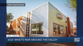 2021: What's new around the Valley