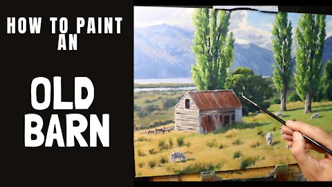 How to Paint an Old Barn