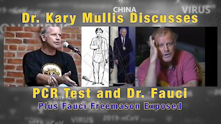 Dr. Kary Mullis Inventor of PCR Test Discusses Fauci and PCR Testing + Fauci Freemason Exposed