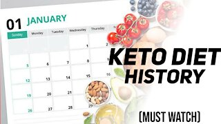 Keto Diet history and things you must know.