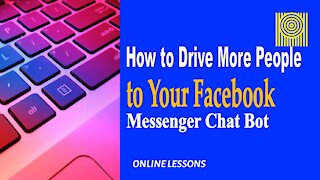 How to Drive More People to Your Facebook Messenger Chat Bot