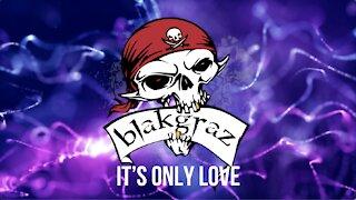It's Only Love by Blakgraz