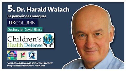 #5/16 : Dr. Harald Walach sur le pouvoir des masques