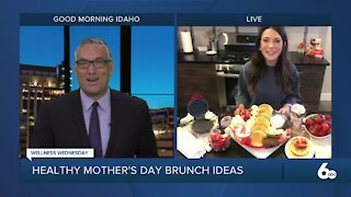 Wellness Wednesday: Healthy Mother's Day Brunch Ideas