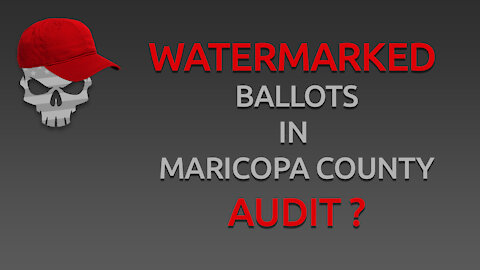 Watermarked Ballots in Maricopa County Audit?