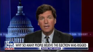 Tucker Carlson: Why So Many Believe The Election Was Rigged | The Washington Pundit