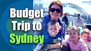 Budget Trip to Sydney / Frugal Travel with Large Family