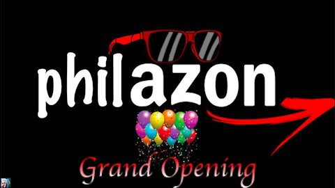 Philazon Grand Opening - October 15th, 2021