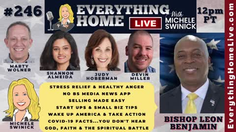 246: BISHOP LEON BENJAMIN   Stress Relief, No BS Media App, Sales Tips, Startups, Wake Up America, Covid19 Facts, God, Faith & The Ultimate Spiritual Battle