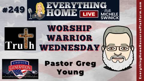 249: Worship Warrior Wednesday – Covid19, The Great Reset, Corruption & God With Pastor Greg Young