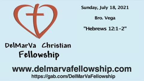 7-18-21 - Hebrews 12:1-2