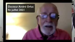 Témoignage du Docteur André Orluc