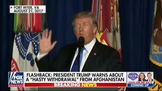 President Trump warned of consequences of a hasty withdrawal from Afghanistan in 2017.