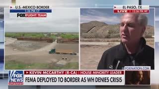 McCarthy: Biden's Policies Are Creating This Border Crisis