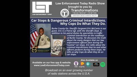 Car Stops & Dangerous Criminal Interdictions. Why Cops Do What They Do.