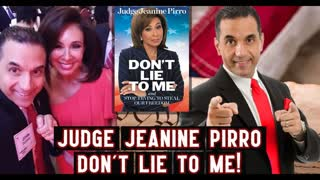 Judge Jeanine Pirro Exposes the Lies and Distortions of the President's Enemies in Her New Book