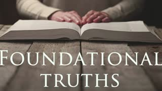 Foundational Truths part 3 - New Identity