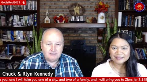 God Is Real! Everyday (except Sunday) 5:30 am Eastern with Pastor Chuck & Rlyn Kennedy